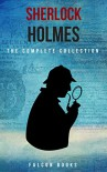 The Complete Sherlock Holmes Collection [Falcon Collections] - Arthur Conan Doyle, Falcon Books