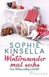 Winterwunder mal sechs: Eine Weihnachtsgeschichte - Annette Meyer-Prien, Sophie Kinsella