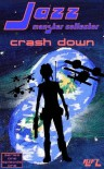 Jazz, Monster Collector in: Crash Down (Jazz, Season One, Earth's Lament) - RyFT Brand-Stories