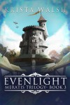 Evenlight - Krista Walsh