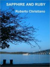 Sapphire and Ruby - Roberto Christiano
