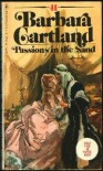 Passions In The Sand - Barbara Cartland