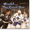 Wendel and the Great One - Mike Leonetti, Greg Banning