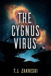 The Cygnus Virus - T.J. Zakreski