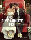 The Five-Minute Fix: 200 Tips for Improving Your Photography and Growing Your Business - Dale Benfield