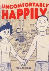 Uncomfortably Happily - Yeon-sik Hong