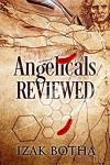 Angelicals Reviewed - Izak Botha
