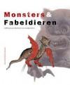 Monsters & Fabeldieren: 2500 jaar geschiedenis van randgevallen - Jan de Hond, Arjan de Koomen
