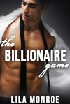 The Billionaire Game - Lila Monroe