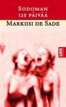 Sodoman 120 päivää – [Johdanto-osa] & Papin ja kuolevan vuoropuhelu - Marquis de Sade, Heikki Kaskimies