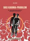Das Karma-Problem: MS - Eine unheilbare Krankheit übernimmt die Kontrolle - Reto Gloor