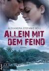 Allein mit dem Feind - Alexandra Stefanie Höll