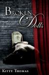 Broken Dolls - Kitty Thomas