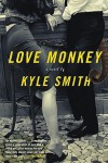 Love Monkey: A Novel - Kyle Smith
