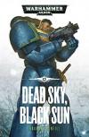 Dead Sky, Black Sun (Ultramarines) - Graham McNeill