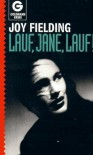 Lauf, Jane, lauf - Joy Fielding