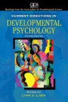 Current Directions in Developmental Psychology - Lynn S. Liben