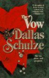 Vow - Dallas Schulze