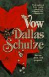 Vow - Dallas Schulze