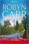 De weg vooruit - Robyn Carr, Renée Olsthoorn