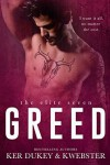Greed - Ker Dukey, K.  Webster