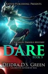 Dare: The 9th installment in Chloe Daniels (Chloe Daniels Mysteries) - Deidra D. S. Green