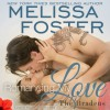 Romancing My Love Audiobook (The Bradens at Trusty #3; The Bradens #9; Love in Bloom #18) - B.J. Harrison, Melissa Foster