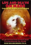 Life and Death on Mars: The New Mars Synthesis - John Brandenburg