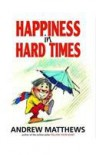 Happiness in Hard Times -
