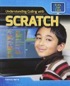 Understanding Coding with Scratch (Kids Can Code) - Patricia Harris