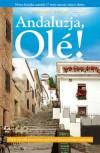 Andaluzja, Ole! - Victoria Twead
