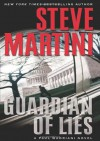 Guardian of Lies - Steve Martini