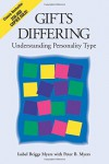 Gifts Differing: Understanding Personality Type by Isabel Briggs Myers (1993-07-03) - Isabel Briggs Myers;Peter B. Myers