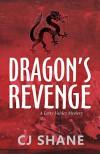 Dragon's Revenge - CJ Shane