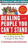 Dealing with People You Can't Stand, Revised and Expanded Third Edition: How to Bring Out the Best in People at Their Worst - Dr. Rick Brinkman, Dr. Rick Kirschner