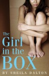 The Girl in the Box - Sheila Dalton