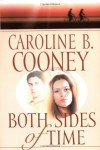 Both Sides of Time - Caroline B. Cooney
