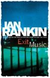 Exit Music - Ian Rankin