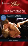 Twin Temptation (Harlequin Blaze) - Cara Summers