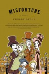 Misfortune: A Novel - Wesley Stace