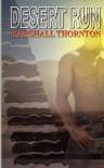 Desert Run - Marshall Thornton