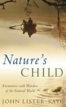 Nature's Child - John Lister-Kaye