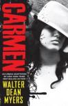 Carmen - Walter Dean Myers