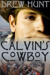 Calvin's Cowboy - Drew Hunt