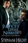Justice's Little Nibbler - Stephani Hecht