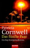Das fünfte Paar  - Patricia Cornwell, Georgia Sommerfeld