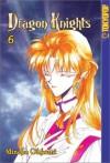 Dragon Knights, Volume 6 - Mineko Ohkami, Stephanie Sheh, Agnes Yoshida