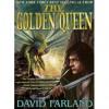 The Golden Queen - David Farland