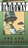 The Sun Also Rises (A Scribner Classic) - Ernest Hemingway