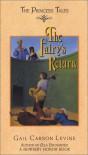The Fairy's Return (Princess Tales) - Gail Carson Levine